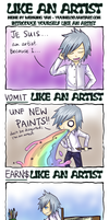 LIKE AN ARTIST meme by SabrieI