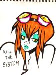 kill the system un edited by OrShouldI