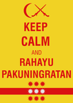 Keep Calm Poster for Pakuningratan by lordelpresidente
