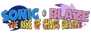 Sonic and Blaze The Rise of Chaos Beasts Logo by KingAsylus91