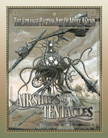Airships and Tentacles by mykeamend