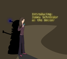 Introducing James Schroeder as The Doctor by MCnickdudemedi