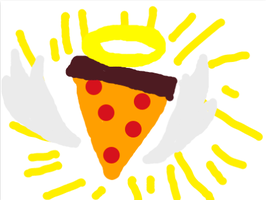 ALL HAIL THE HOLY PIZZA by narwhalpoo