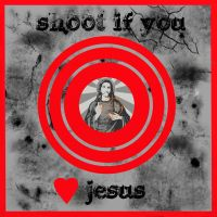 Shoot if you heart Jesus by katiejo911