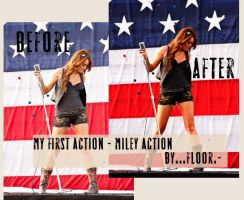 My first action - Miley action by FloorYriarte