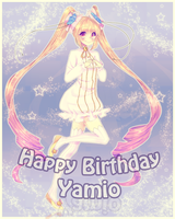 Collab: HAPPY BIRTHDAY YAMIO by Mikabunni