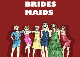BridesMaids by xeimaNte