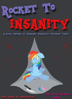 Rocket to Insanity: The Comic (Cover Page) by Banditmax201