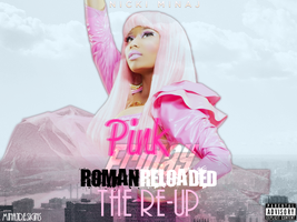 CD Cover - NM - PF : Roman Reloaded (The Re-Up) by minajdesigns