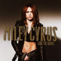+CD Can't Be Tamed -Miley Cyrus by JustInLoveTrue