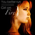 Run, Girl on Fire by BooksandCoffee007