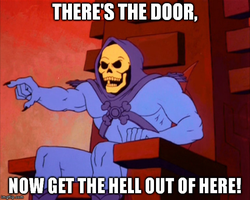 Skeletor: There's The Door by MrAngryDog