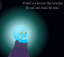 Alcohol Is A Deceiver by IAmTheUnison