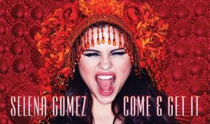 Come and Get it - Selena Gomez by MyHappinessLaali