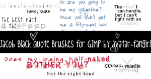 Jacob Black Quote GIMP Brushes by avatar-fangirl