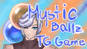 Mystic Ballz - TG Game + lower resolution version by Luxianne