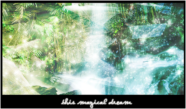 This Magical Dream by winter-melody