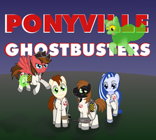 Commission: Ponyville Ghostbusters Poster - Ver2 by meganschmidt