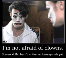 I'm not afraid of clowns. by F-A