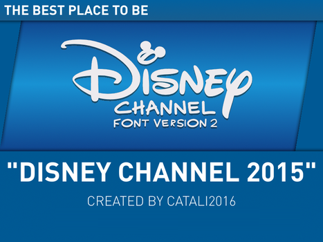 Disney Channel 2015 (v2) by Catali2016