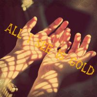 All I See Is Gold by KHAqua