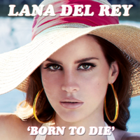 Lana Del Rey - Born To Die (Electra Heart Style) by ColourCrayon