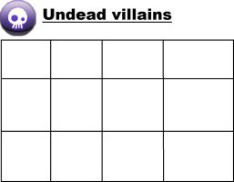 Video-land Undead Villains by trexking45