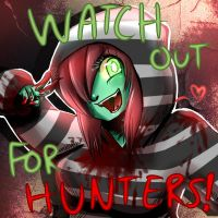 Watch Out For Hunters by TalaSeba