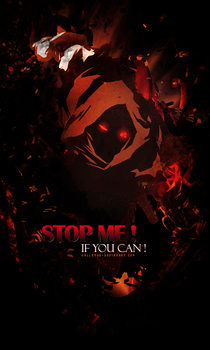 Stop Me If You Can by Kallenoo
