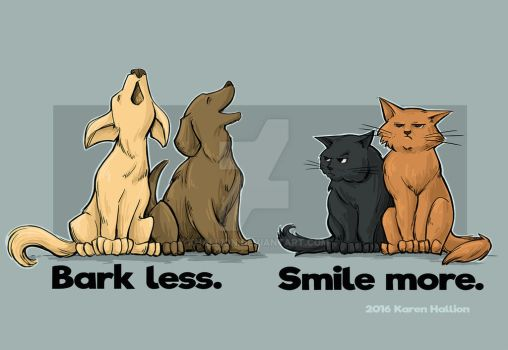 Bark Less. Smile More. by khallion