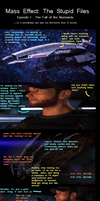 Mass Effect Stupid Files 1 by EmberFalcon