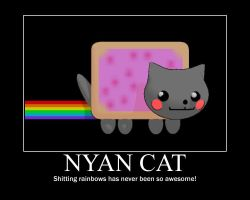 Nyan Cat Motivational Poster by The-Horrible-Mu