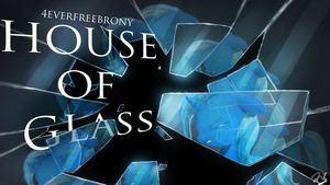 House of Glass by AnticularPony