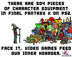Video Games Feed Your Hoarder by SuperApartmentBros