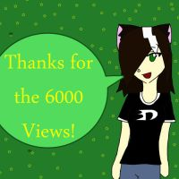 Thanks for the 6000 Views by Bottled-Love