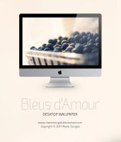 Bleus d'Amour for Desktop by mariesturges