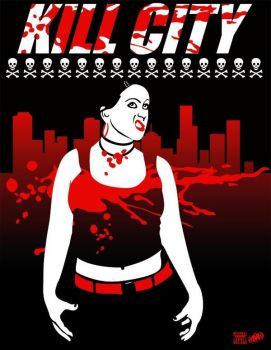 Kill City Poster 2 by OiMayhem