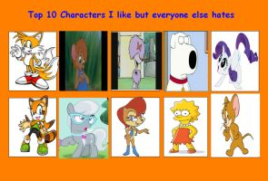 Top 10 characters I like that everyone hates by UranAstro