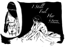 I Still Feel Her-Final by cat-gray-and-me78