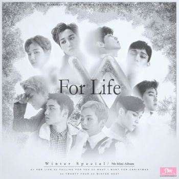 EXO - The 5th Mini Album : Winter Special/For Life by DiYeah9Tee4