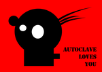 Autoclave Loves You by wetdryvac