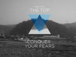 Conquer your fears wallpaper set by MartinSiilak