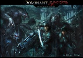 DOMINANT SPECIES POSTER by ChuckWalton