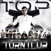 TOP - Turn It Up by AHRACOOL