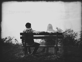 When you're gone by SsGirlo