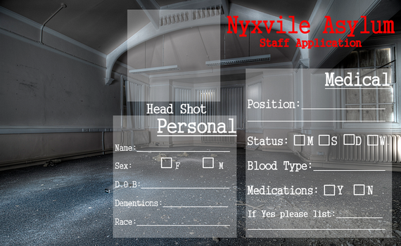 Nyxvile Asylum Staff Application by GrimNoxPrincess