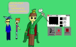 Edd is the king of YouTube by Fallenstar126