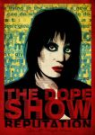 The Dope Show Reputation by goodmorningnight