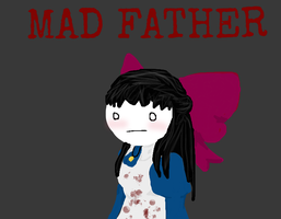 Mad Father Cryaotic Fanart by dangobabe