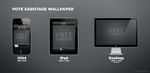 Vote Sabotage Wallpaper Pack by augustmobius